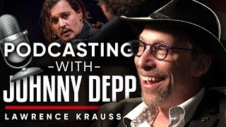 LAWRENCE KRAUSS - PODCASTING WITH JOHNNY DEPP - How My Work Was Noticed By Others | London Real