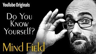 Do You Know Yourself? - Mind Field (Ep 8) Mp3