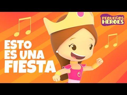 ¡Esto es una Fiesta! - (Canción Infantil) - Pequeños Héroes