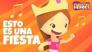 ¡Esto es una Fiesta! - (Canción Infantil) - Pequeños Héroes - Generación 12 Kids