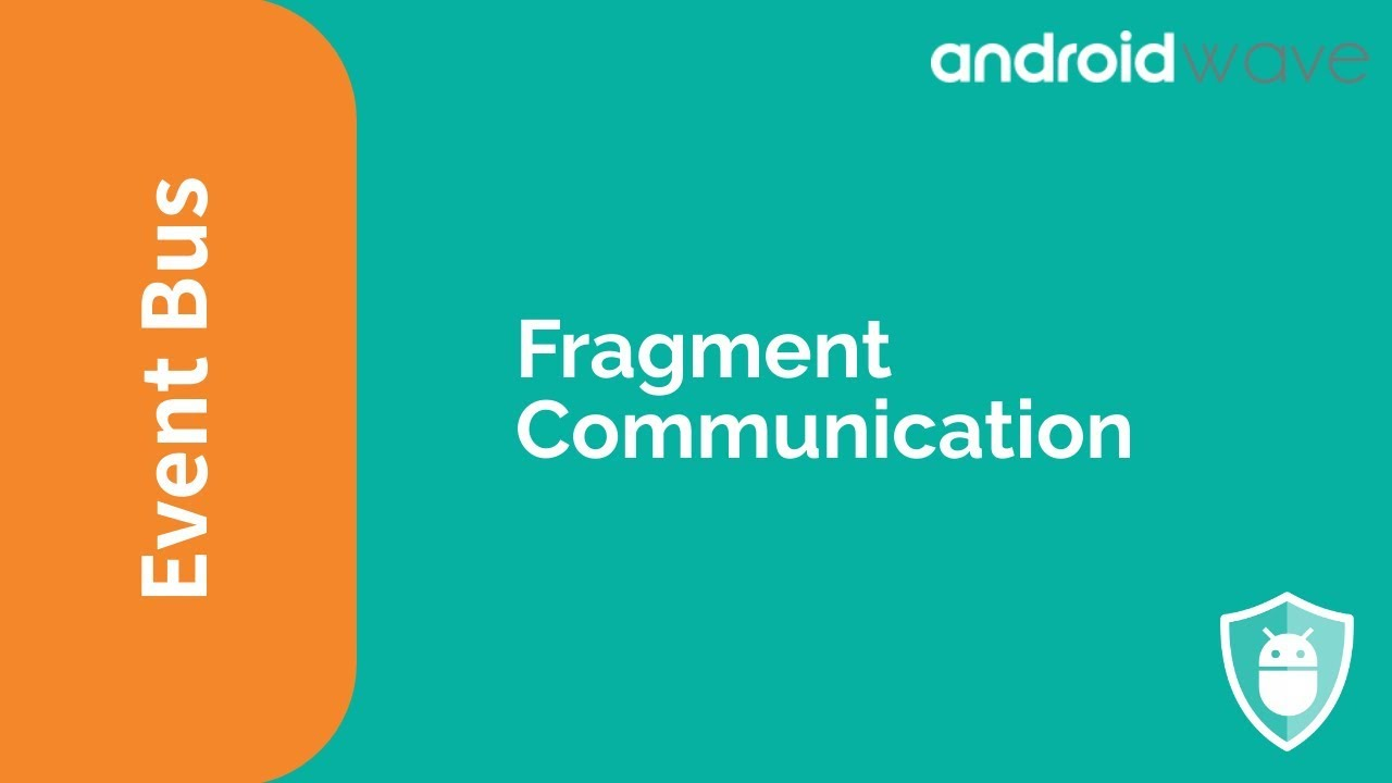 Fragment Communication using EventBus - AndroidWave