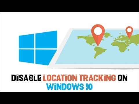 How to Disable Location Tracking on Windows 10