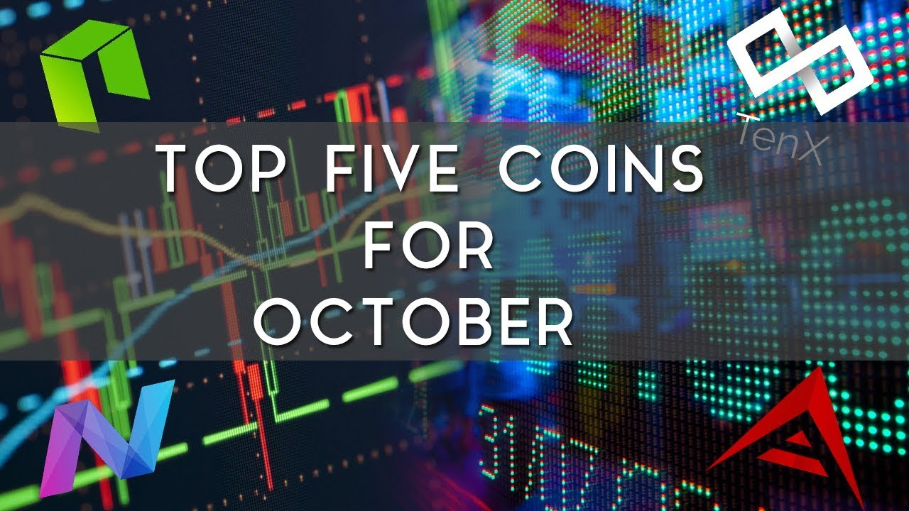 Top 5 Coins to Watch in October | NEO, Ark, & more!