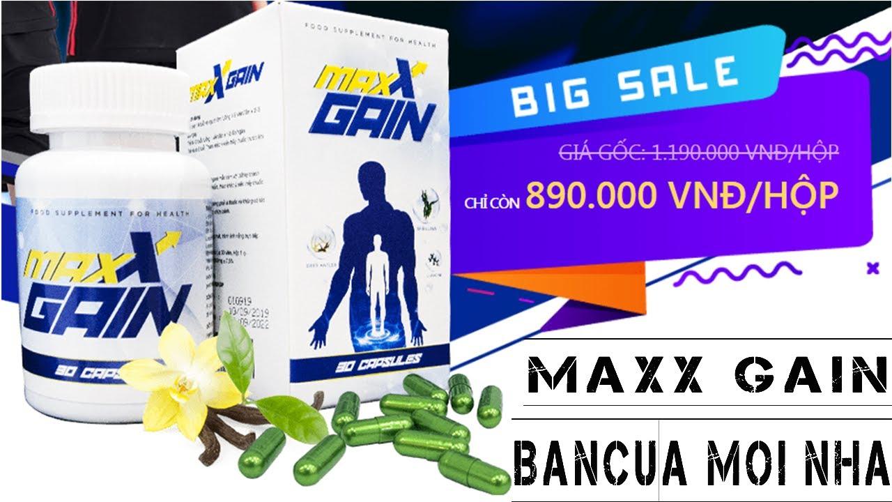 [Tổng hợp] sản phẩm maxx gain có tốt không, Giá bao nhiêu và mua ở đâu?
