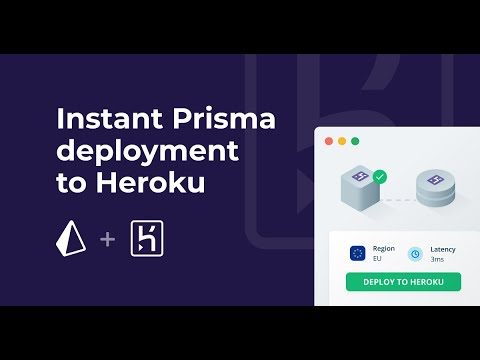 Instant Prisma server deployment with new Heroku integration