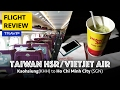 VietJet Air/Taiwan HSR experience: Kaohsiung to Ho Chi Minh City