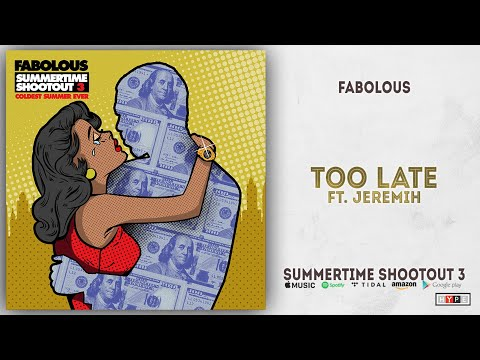 Download Fabolous - Too Late Ft. Jeremih (Summertime Shootout 3) Mp4 baru