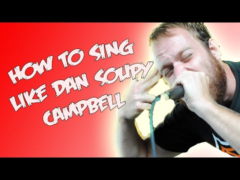 "HOW TO SING HIGH NOTES LIKE DAN ""SOUPY"" CAMPBELL"