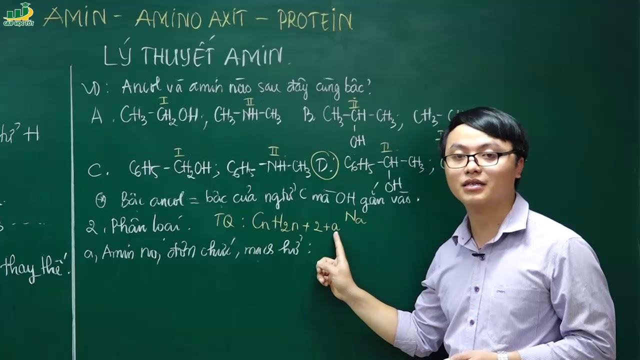 Hóa Học Lớp 12- Ôn thi THPT Quốc Gia Chương 3: Amin, Amino Axit Và Protein – Lý Thuyết Về Amin