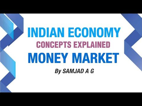 Money Market | Money and Banking | Indian Economy
