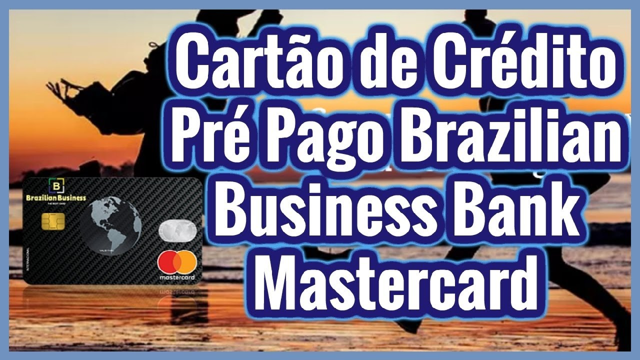 Carto de crdito pr pago mastercard brazilian business bank carto de crdito pr pago mastercard brazilian business bank magicingreecefo Images