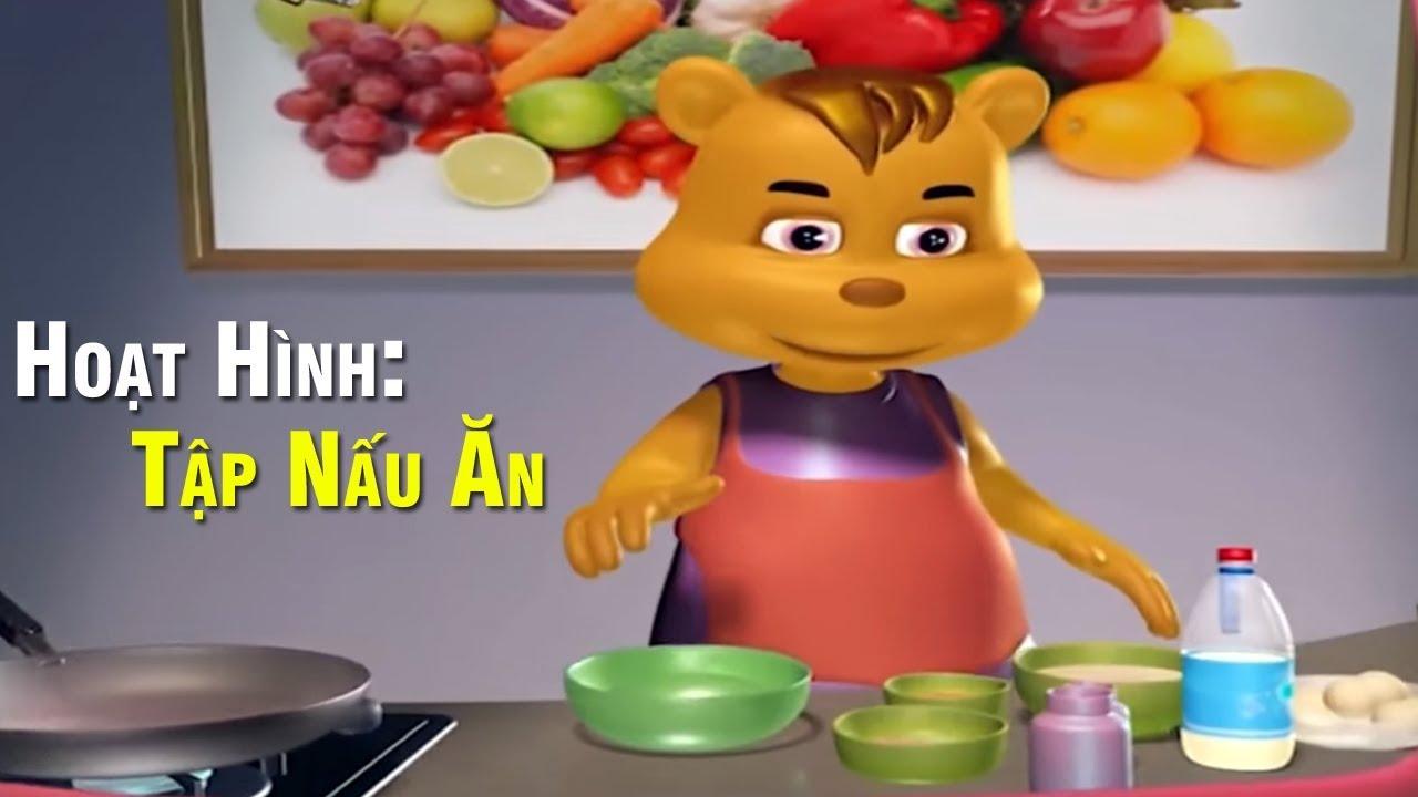 Tập Nấu Ăn – Phim Hoạt Hình 3D Mới Nhất 2018