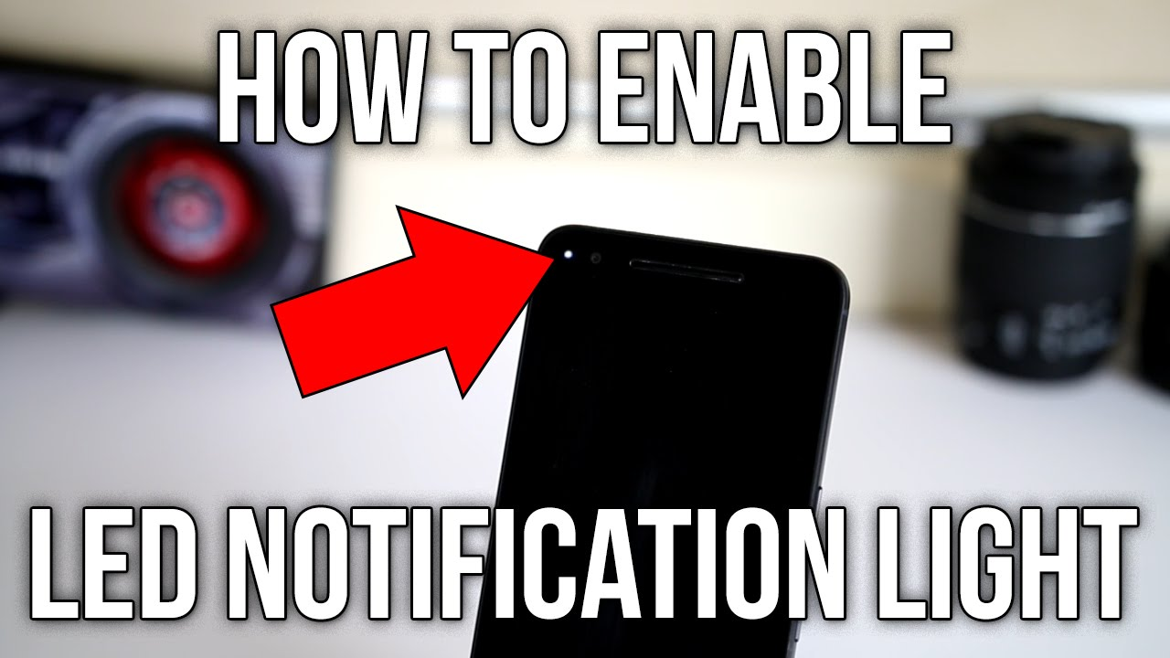 How To Enable LED Notification Light In Android 6 0 Marshmallow - Nexus 6P  Demo