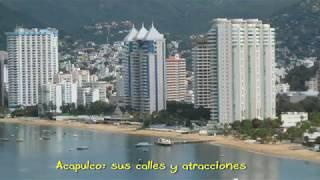 Acapulco: Un recorrido por sus calles y atracciones