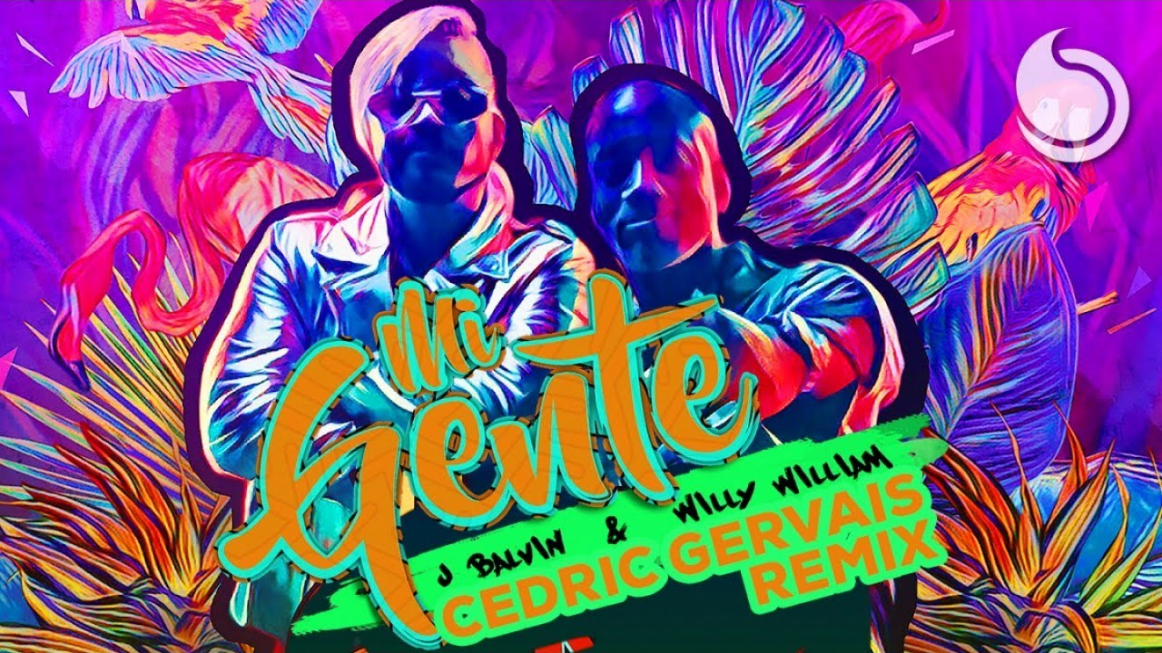 J Balvin & Willy William - Mi Gente (Cedric Gervais Remix) #1