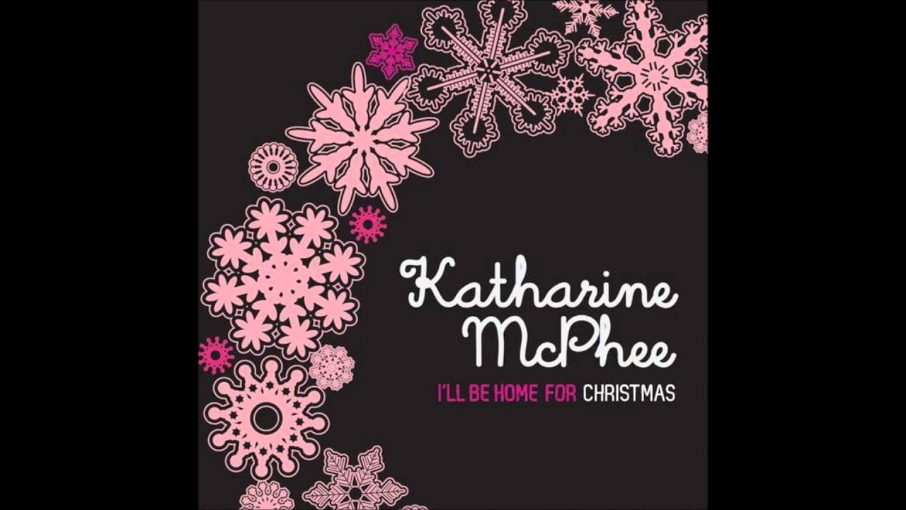 Katharine McPhee - I'll Be Home For Christmas - YouTube