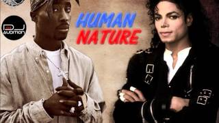 2pac & Michael Jackson - Human Nature (New 2017 DJ Audition)