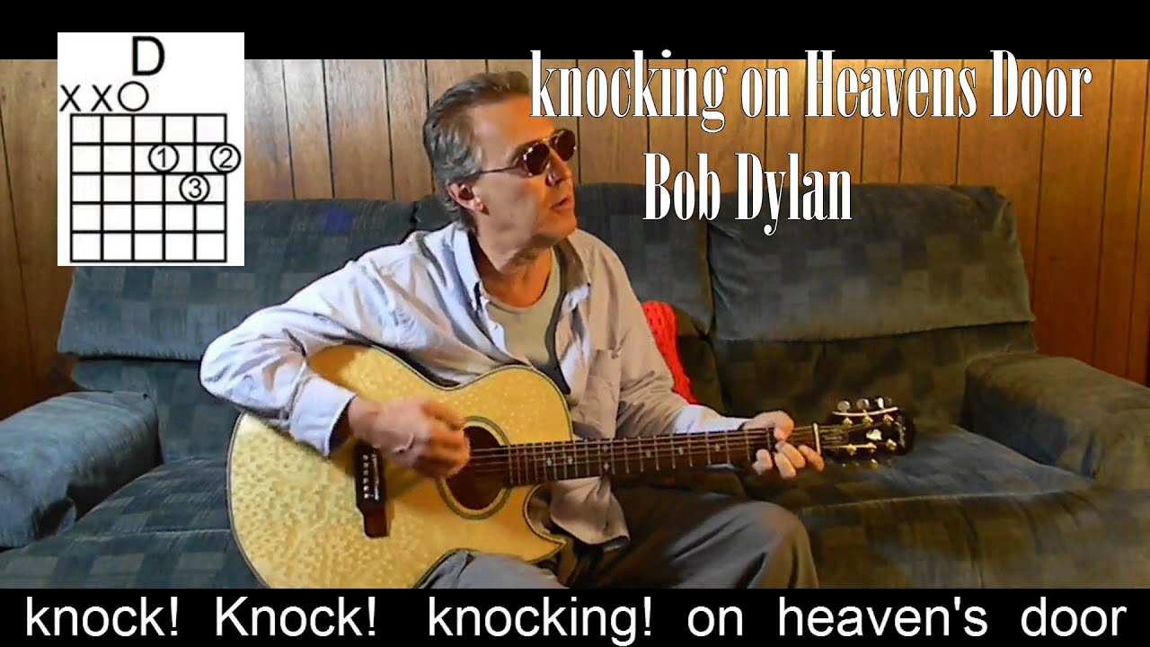 Knocking on Heavens Door with Lyrics Chords Dylan Cover P
