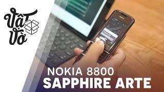 KỊCH ĐỘC: Nokia 8800 Sapphire Arte