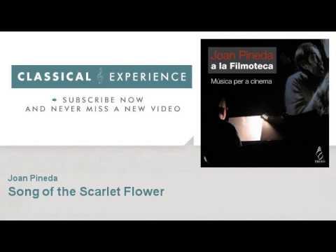 Joan Pineda : Song of the Scarlet Flower