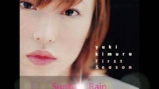 木村由姫 - Summer Rain
