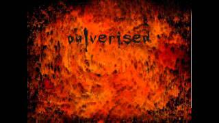 Pulverised - The Abyss