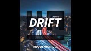 Hidden Multitude - Drift (Original Mix)