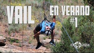 Qué hacer en Vail, Colorado EN VERANO!!! #1