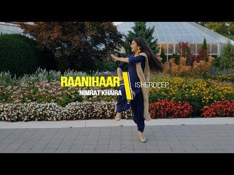 Raanihaar | Dance By Isherdeep |Nimrat Khaira