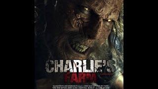 Ферма Чарли -ужасы 2014