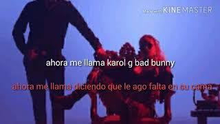 Ahora me llama-letra karol g x bad bunny