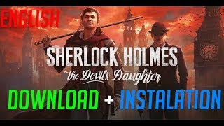 How to Download and Install Sherlock Holmes Devils Daughter PC [Free]