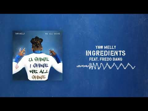 YNW Melly - Ingredients (ft. Fredo Bang) [Official Audio]