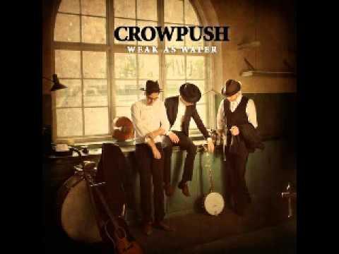 Crowpush - Weak As Water [Full Album]