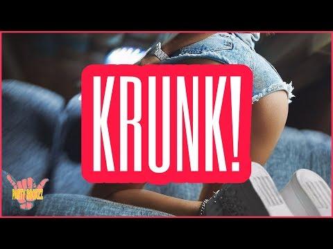 KRUNK! MEGA MIX 2017 I BEST OF KRUNK! BOUNCE MUSIC I HD HQ FREE