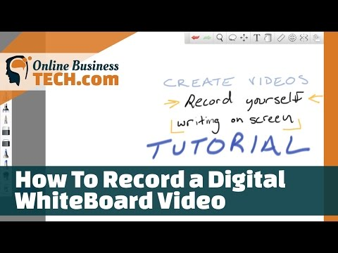 How To Record a Digital Whiteboard Video