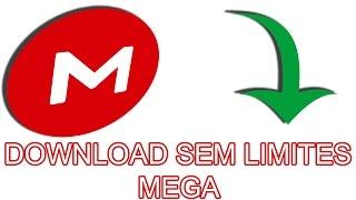 🔴 COMO BURLAR O LIMITE DE DOWNLOAD DE MEGA!! (Atualizado 2017)