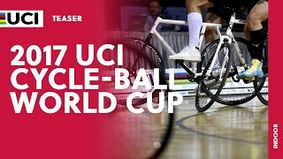 2017 UCI Cycle-ball World Cup - Teaser