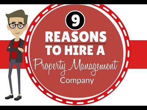 9 reasons to Hire a Property Management Company