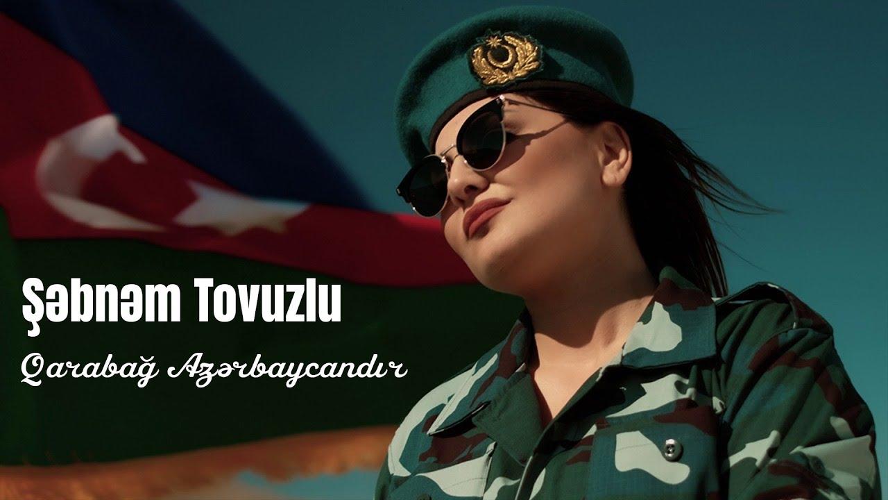 Şəbnəm Tovuzlu -  Qarabağ Azərbaycandır (Official Video)
