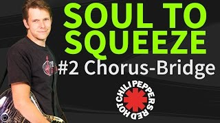 Guitar lesson & TAB: How to play Soul to Squeeze 2/2 by Red Hot Chili Peppers - chorus-solo-bridge