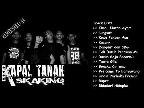 Kapal Tanah Skaking - Full Album [SKA Musik]