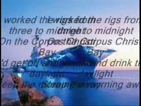 R.Earl Keen-Corpus Christi Bay {Lyrics}
