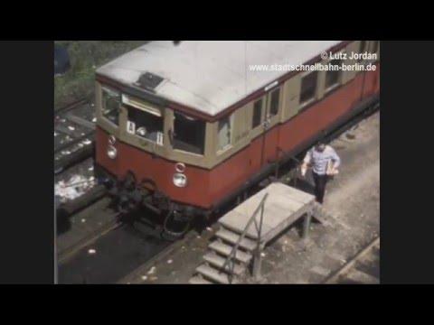Die Berliner S-Bahn - Impressionen 1977 bis 1981