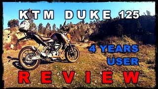 KTM Duke 125 Review,4 Years User Honest Opinion,PROS and CONS,Most Detailed Complete,Laranjinha ABS