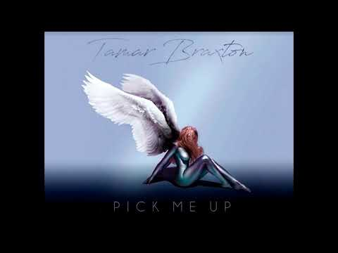 Tamar Braxton - Pick Me Up (audio)
