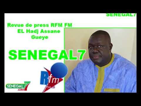 Revue de Presse Rfm du Mercredi 21 Mars 2018 Avec El Hadji Assane Guèye