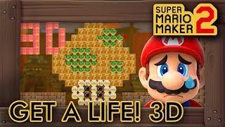 Super Mario Maker 2 - Get A Life! 3D