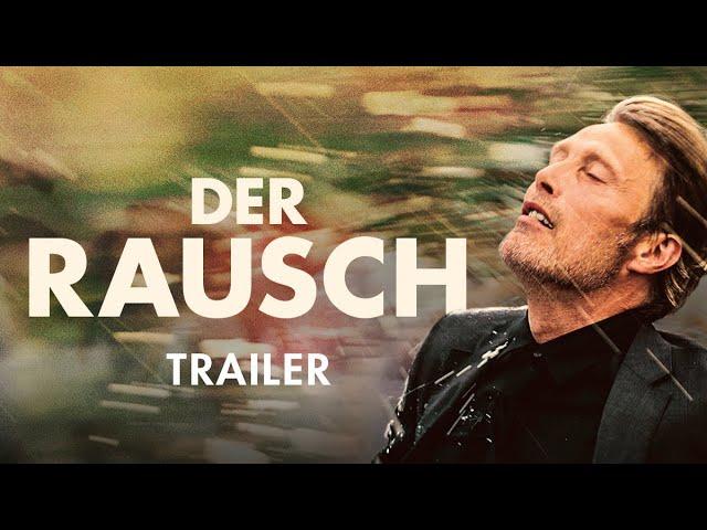 Der Rausch | Offizieller Trailer Deutsch HD