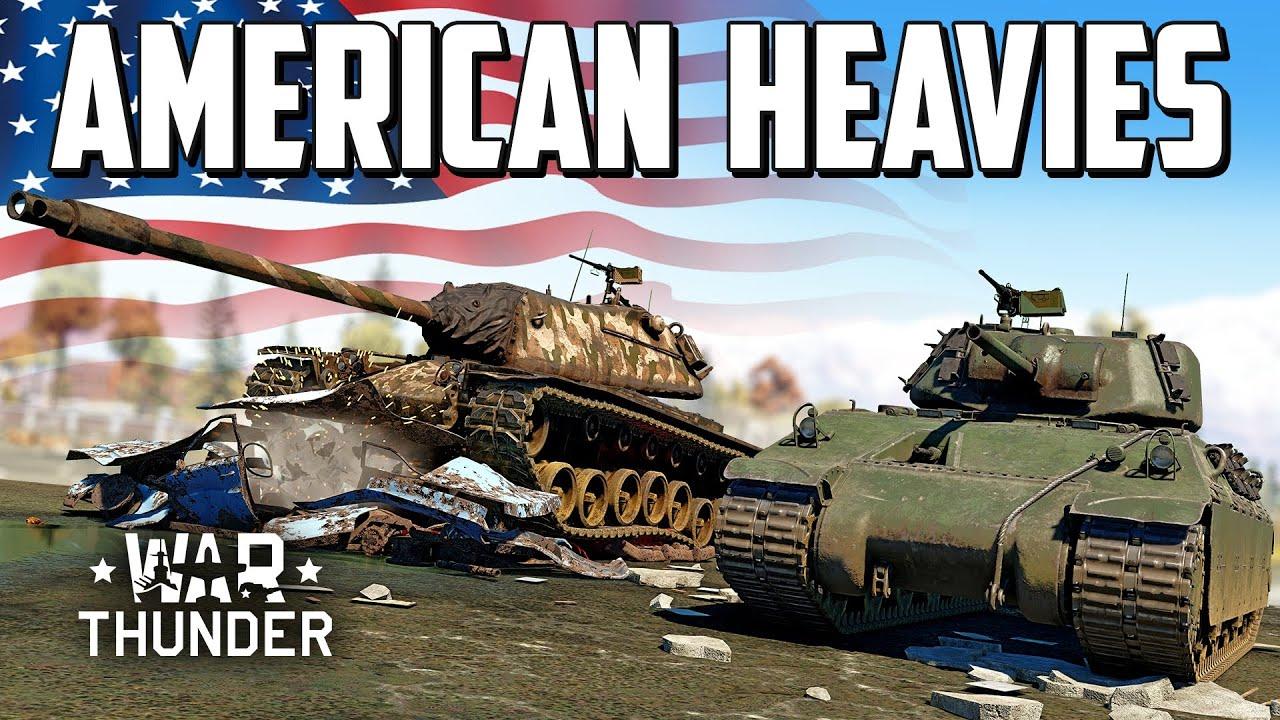American Heavies / War Thunder